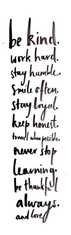 Be kind, work hard, stay humble... / Image via renttherunway.com / #liveinspired #inspiration #quotelife quotes, word of...