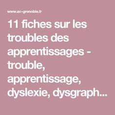 11 fiches sur les troubles des apprentissages - trouble, apprentissage, dyslexie, dysgraphie, dysorthographie, dyscalculie, dysphasie, dyspraxie, diagnostic, repérage