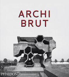 Archi Brut | Architecture | Phaidon Store
