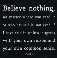 Buddhist Quote. Better believe it.