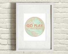 Go Play Outside Coral letters print or poster / modern wall art / circle globe adventure. $19.00, via Etsy.