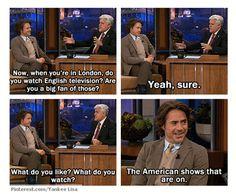 Robert Downey Jr ... American shows