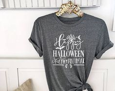 Happy Halloween ya Filthy Animal Shirt . Unisex Tee Cute Shirt Graphic Tee . Funny Halloween Shirt .
