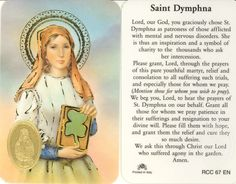 Prayer for the intercession of St Dymphna, the patron Saint for mental illness, Psychiatrists