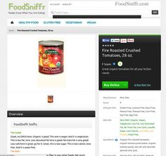 Fire Roasted Crushed Tomatoes - Organic, Vegan, Gluten Free, Non GMO -  										 											 											 									 										 										 										 									   Try these fire roasted crushed tomatoes – organic, vegan, gluten free, non gmo. Read more here. #vegan, #vegetarian, #glutenfree, #healthy, #foodsniffr, #foodies, #wholefood, #realfood, #healthyliving, #healthyeating Do You Really Know What You Are Eating? Sign Up For FoodSniffr! Related articles  Medium