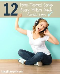 """12 Home Themed Songs Every Military Family Should Own"" Love these!"