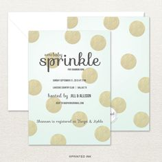 This Modern Gold Foil Polka Dot Baby Sprinkle Invitation From Printed Ink  Is Perfect For A