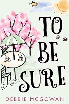 To Be Sure (HBTC Novella)