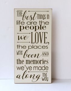 Best Things in Life People We Love Wood Sign by vinylcrafts