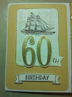 Card using stampin up stamp sets The open sea and number of years.