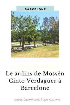 Balade à Barcelone : Jardins de Mossèn Cinto Verdaguer Garden, Olympic Size Swimming Pool, Wild Flowers, Ride Or Die, Travel