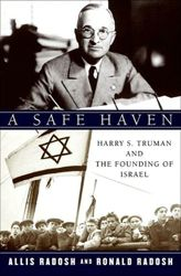 A Safe Haven: Harry Truman and the Founding of Israel