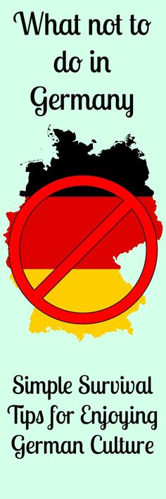 What not to do in Germany- Simple Survival Tips for Enjoying German Culture Going to Germany…and want a few basic etiquette suggestions? Take a look at my list of What NOT to do in Germany… simple Survival Tips for Enjoying German Culture! Moving To Germany, Germany Travel, European Vacation, European Travel, Japan Travel Tips, Travel Hacks, Travel Packing, Vacation Travel, Travel Abroad