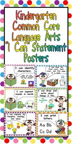 "This packet has posters to display ""I Can"" statements for the Language ArtsCommon Core State Standards for Kindergarten.   The ""I Can"" Statements are written in kid-friendly language, while still maintaining the rigor of the standard. The cards are illustrated to help students understand each standard. They are also color-coded by strand. The strand and standard are written in a small font on each poster to help you stay organized."