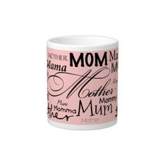 Jumbo size mug holds 20 ounces of coffee or soup or ice cream. There's no doubt this is Mom's cup! Or Mother Mom Mum Mama!