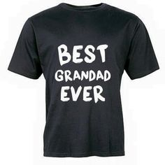 You can not forget the Grandads  Here is a shirt that would make a great gift for any grandad....... We are also able to adjust the wording to Poppy, Grandpa etc. please leave a comment with any adjustments