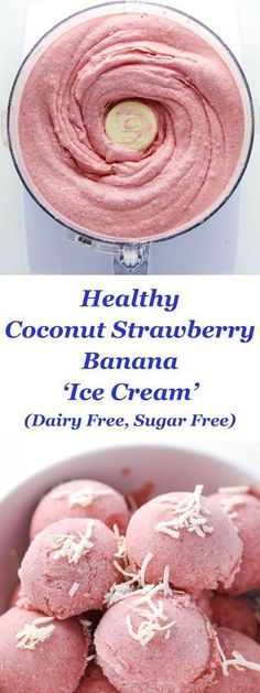 """Healthy Coconut Strawberry Banana """"Ice Cream"""" made Dairy Free! This is so smooth, creamy, and delicious! Healthy Desserts, Delicious Desserts, Yummy Food, Healthy Recipes, Diet Recipes, Healthy Meals, Tasty, Delicious Healthy Food, Heathy Dessert Recipes"""
