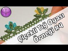 Çiçekli Tığ Oyası Örneği Yapılışı #4 HD Kalite - YouTube