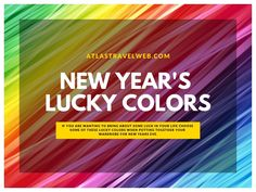 New Years Lucky Colors Before you select your New Years Eve outfit, check out lucky colors and what the colors mean even with the Year of the Rat Year Of The Rat, Color Of The Year, New Year's Eve Colors, Feng Shui Good Luck, Lucky Food, Lucky Plant, New Years Traditions, Chinese New Year 2020, Feng Shui Tips