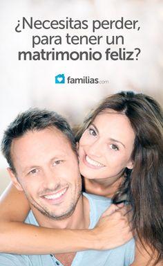 ¿Necesitas perder, para tener un matrimonio feliz?
