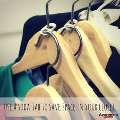 Apartment Hacks: Use soda tabs to save closet space.  Try anything to maximize…