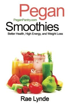 Pegan Smoothies Better Health High Energy and Weight Loss Pegan Pantry Diet Cookbooks Volume 3 -- Read more reviews of the product by visiting the link on the image-affiliate link.
