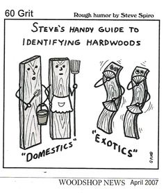 Steve's Handy Guide to Identifying Hardwoods | Rough Humor by Steve Spiro #woodworking