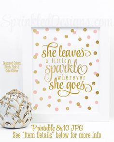 She Leaves A Little Sparkle Wherever She Goes - Blush Pink Gold Glitter Printable Baby Girl Nursery Decor Wall Art Birthday Decorations Sign