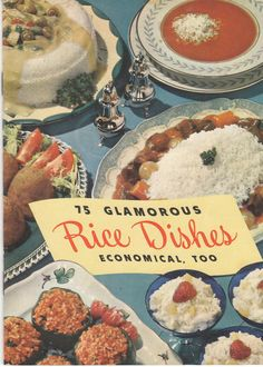 75 Glamorous Rice Dishes - Economical Too is a vintage cookbook published by the Louisiana State Rice Milling Company. By Birdhouse Books on Etsy