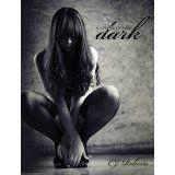 Captive in the Dark (The Dark Duet: Book 1) (Kindle Edition)By CJ Roberts