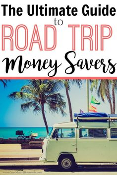 Road trip!! Don't blow your budget before you can even enjoy yourself on vacation this summer. Everything you need to save money while you're on the road! She covers everything!