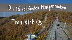 Die 16 schönsten Hängebrücken in Deutschland, Österreich und der Schweiz
