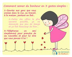 Comment semez du bonheur en 3 gestes simples... www.semeursdebonheur.com
