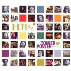 """Tower of Power - the third greatest """"horny"""" band behind Blood, Sweat & Tears and the Buckinghams (maybe fourth if you include Chicago).  This anthology album is their best."""