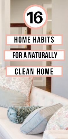 16 Tiny Everyday Habits for a Sparkling & Cleaner Home - Everything Abode #homehabits