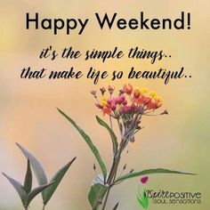 Weekend Quotes - Weekend Wishes - Weekend Images Happy Weekend Images, Happy Weekend Quotes, Happy Quotes, Weekend Messages, Morning Messages, Saturday Greetings, Morning Greetings Quotes, Happy Saturday, Happy Friday