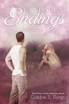 Renee Entress's Blog: [Cover Reveal] Unspoken Endings by Gabbie S. Duran... http://reneeentress.blogspot.com/2014/07/cover-reveal-unspoken-endings-by-gabbie.html