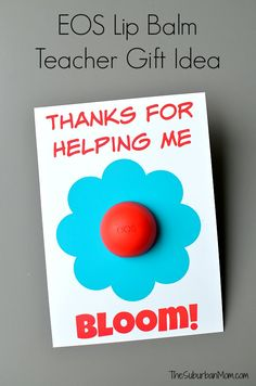 EOS Lip Balm Teacher Gift Idea - Teacher Appreciation or End of the Year Gift.
