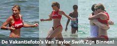 De Vakantiefoto's Van Taylor Swift Zijn Binnen!