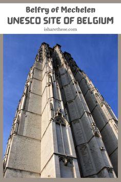 | Belfry of Mechelen | UNESCO Site Belgium | UNESCO Site Mechelen | Medieval Buildings | Heritage Buildings | Must Visit Mechelen | World Travel Guide, Europe Travel Guide, Backpacking Europe, Europe Destinations, Ukraine, Local Events, France, Beautiful Places To Visit, European Travel