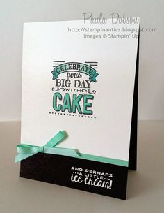 A great example of a clean and simply birthday card using the FREE Sale-A-Bration stamp set Big Day, and the ribbon is also FREE!