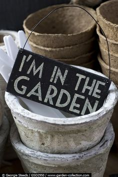 I need this sign. I'm always in the garden!