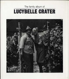 "Book cover of ""The Family Album of Lucybelle Crater"" by Ralph Eugene Meatyard, published in 1974"