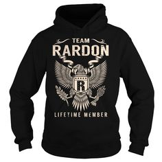 Team RARDON Lifetime Member Name Shirts #gift #ideas #Popular #Everything #Videos #Shop #Animals #pets #Architecture #Art #Cars #motorcycles #Celebrities #DIY #crafts #Design #Education #Entertainment #Food #drink #Gardening #Geek #Hair #beauty #Health #fitness #History #Holidays #events #Home decor #Humor #Illustrations #posters #Kids #parenting #Men #Outdoors #Photography #Products #Quotes #Science #nature #Sports #Tattoos #Technology #Travel #Weddings #Women