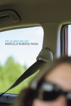 Feliz ano velho - Marcelo Rubens Paiva (2011)