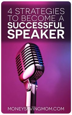Want to become a successful public speaker? Try these four strategies...