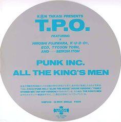 T.P.O. (TINY PANX ORGANIZATION) /Punk Inc./All The King's Men