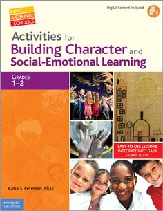 Activities for Building Character and Social-Emotional Learning Grades 1-2 (Safe & Caring Schools Series) | Katia S. Petersen, Ph.D. | 9781575423920 | Books | Free Spirit Publishing