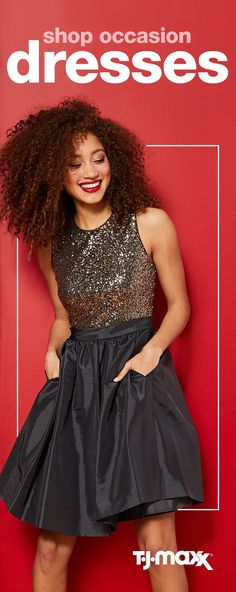 Whether you're heading to a stylish gala, a cocktail party or the season's best celebration, T.J. Maxx has everything you need to party in style. Find a dress for every event on your calendar at T.J. Maxx and tjmaxx.com.