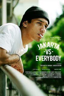 Jakarta Vs Everybody 2019 Film Indonesia Drama